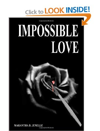 Impossible Love by Marantha D. Jenelle